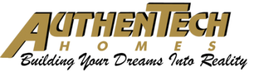 Authentech Homes | Building Your Dreams Into Reality